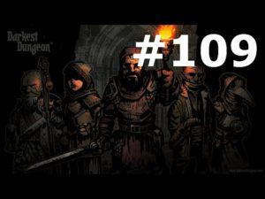 Vidéo Darkest Dungeon #109 – Les donjons de la malchance