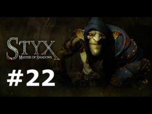 Vidéo Styx: Master of Shadows #22 – Combat final et impressions globales